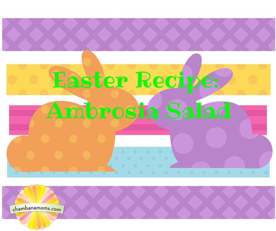 Easter Recipe-Ambrosia Salad