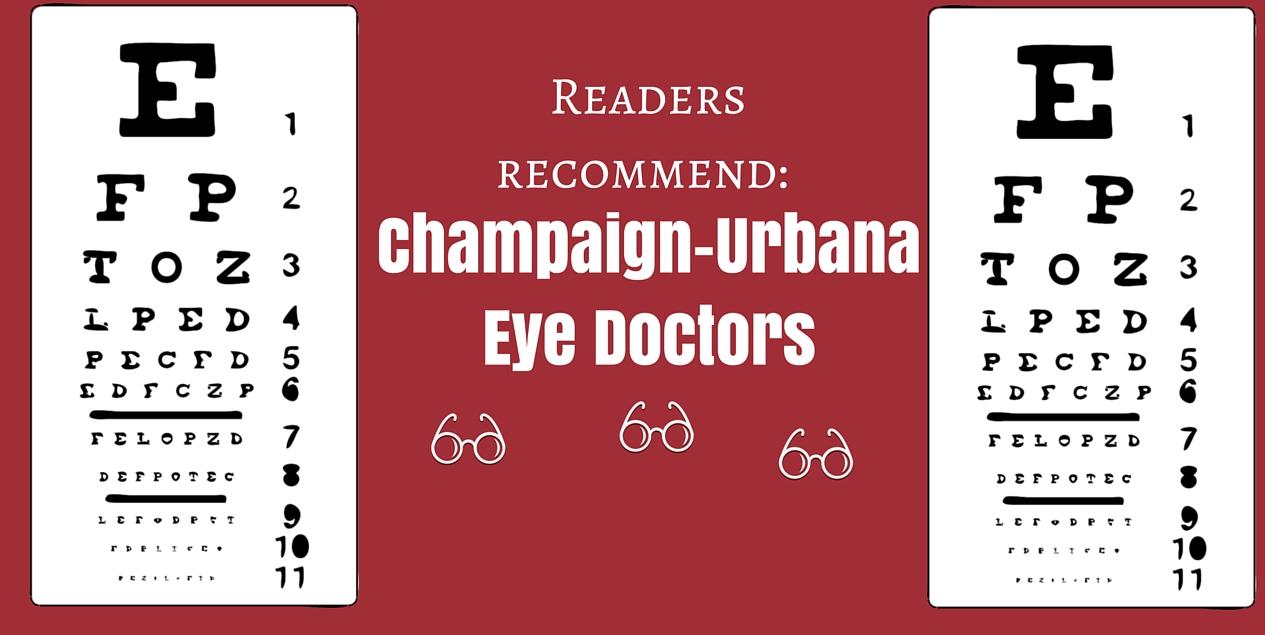 Champaign-URbana eye doctors optometrists recommend