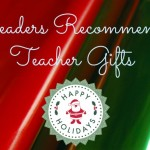 Readers Recommend: Teacher Gifts