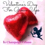 Grown Up Valentine's Day in Champaign-Urbana