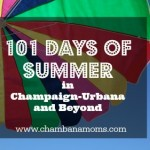 101 days of summer champaign urbana kids chambanamoms.com