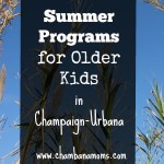 Champaign-Urbana Area Summer Programs for Older Kids
