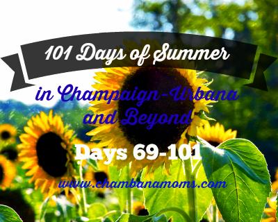 101 days of summer in champaign-urbana days 69-101 on www.chambanamoms.com