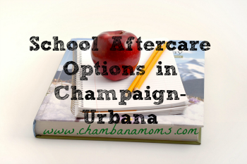 school after care options in champaign-urbana on www.chambanamoms.com