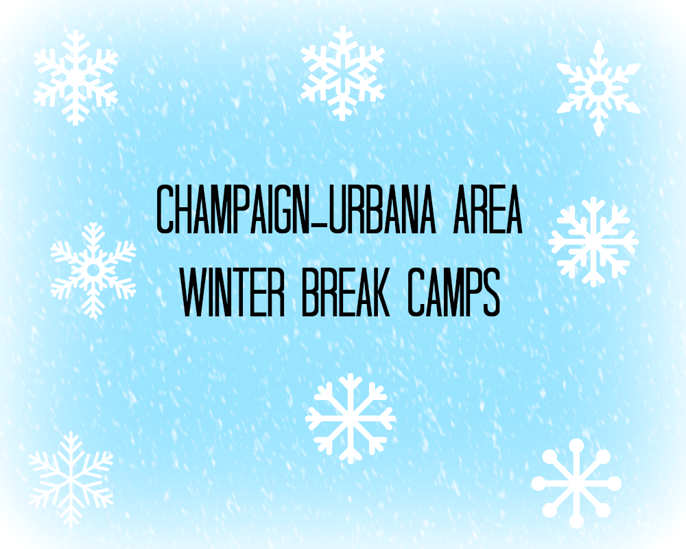 Champaign urbana Winter Break Camps