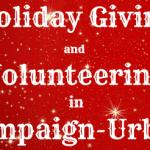 Holiday giving volunteering champaign-urbana