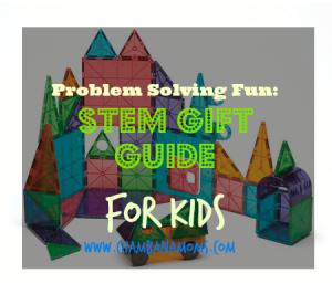 stem gift guide for kids on www.chambanamoms.mom