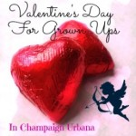 Champaign-Urbana Grown-Up Valentine's Day