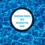 Champaign-Urbana Area Swimming Pool Guide Sponsored by the Urbana Park District