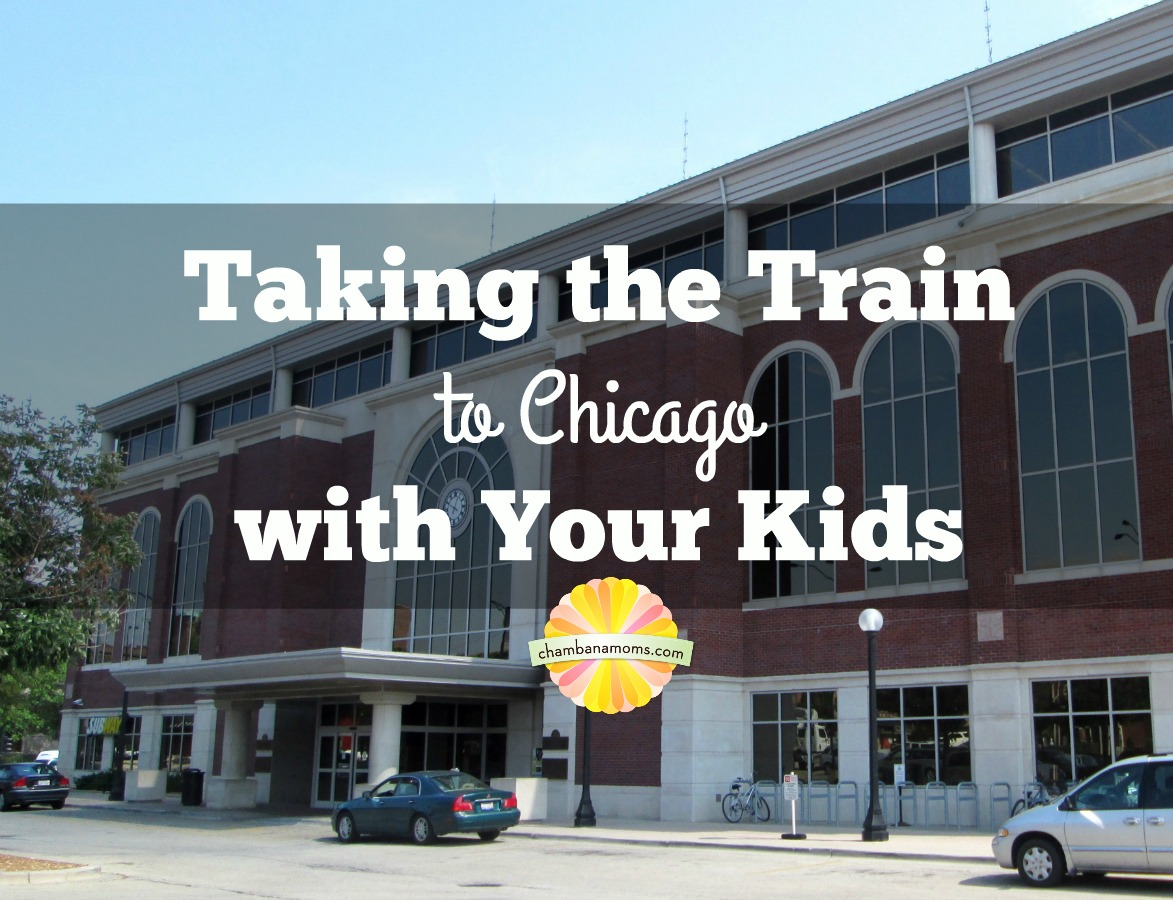 Our Tips for Taking The Train to Chicago from Champaign-Urbana on Chambanamoms.com