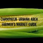 Champaign Urbana Area Farmers Market Guide