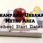 Champaign-Urbana Metro Area School Start Dates