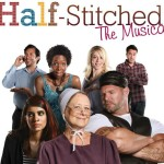 Champaign-Urbana Weekend Planner August 7-9 Sponsored by Half-Stitched The Musical at Green Mill Village Theatre