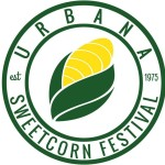 Champaign-Urbana Weekend Planner August 28-30 Sponsored by Urbana Sweetcorn Festival