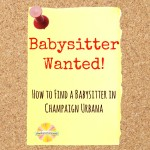 How to Find a Babysitter in Champaign-Urbana