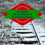 All Aboard-Polar Express fun in Champaign-Urbana