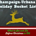 Champaign-Urbana Holiday Bucket List: 33 Things To See and Do in CU Before Christmas