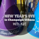 New Year's Eve in Champaign-Urbana with Kids
