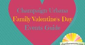 Champaign-Urbana Family Valentine's Day Events Guide