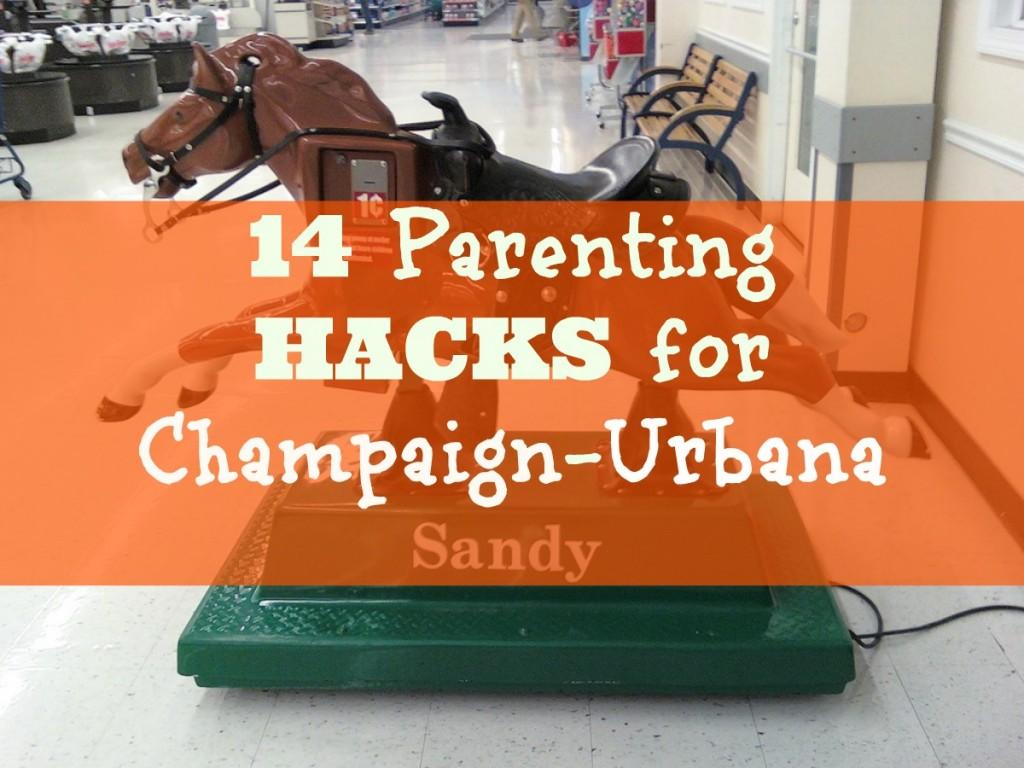 parenting hacks for champaign-urbana