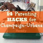 14 Parenting Hacks for Champaign-Urbana