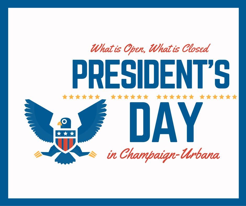 President's Day in Champaign-Urbana