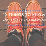10 Things You Should Know about the 2016 Illinois Marathon