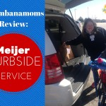 Chambanamoms Review: Meijer Curbside Service