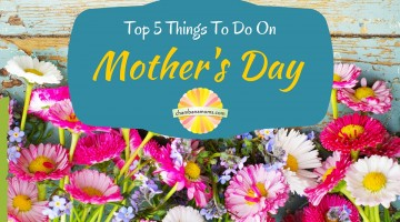 Top 5 Things To Do on Mother's Day in the Champaign-Urbana Area Sponsored by Meatheads