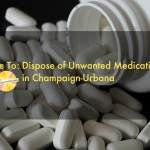 Where To: Dispose of Unused Medicine in Champaign-Urbana