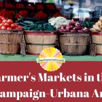 2016 Farmer's Markets in Champaign-Urbana and Beyond