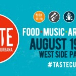 Champaign-Urbana Weekend Planner August 19-21 Sponsored by Taste of Champaign-Urbana