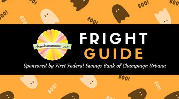Champaign-Urbana Metro Area Halloween Fright Guide Sponsored by First Federal Savings Bank of Champaign-Urbana