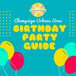Champaign-Urbana Area Birthday Party Guide Sponsored by The Little Gym