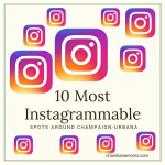 10 Most Instagrammable Spots Around Champaign-Urbana