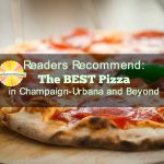 Chambanamoms.com readers recommend their favorite pizza places in champaign-urbana and beyond