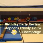 Birthday Party Review: Stephens Family YMCA in Champaign