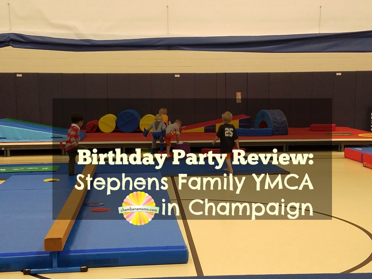 Stephens Family YMCA Birthday Party Review on Chambanamoms.com