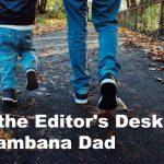 At the Editor's Desk: Chambana Dad