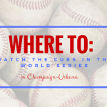 Champaign-Urbana Places To Watch the World Series