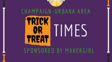 Champaign-Urbana Metro Area Trick or Treat Hours Sponsored by MakerGirl