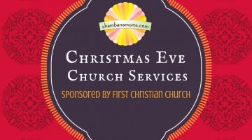 Christmas Eve Church Services Sponsored by First Christian Church of Champaign