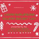 Champaign-Urbana Holiday Bucket List: 35 Things To Do in CU Before Christmas