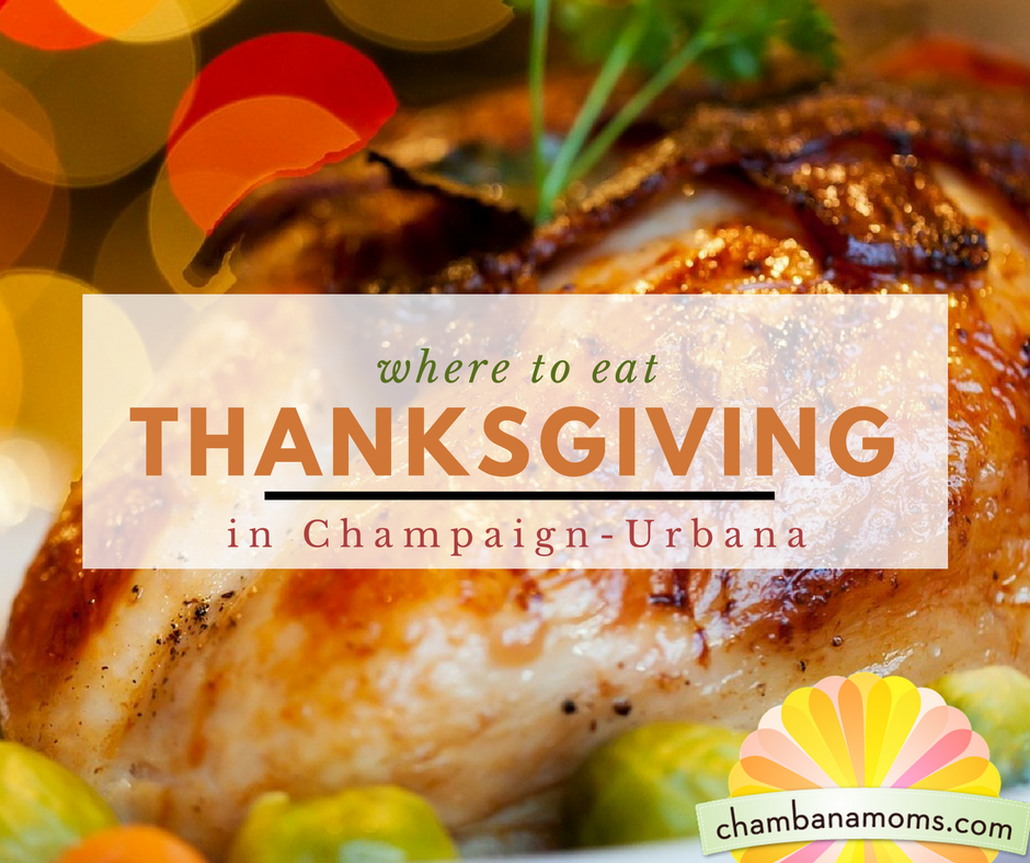 where to eat thanksgiving champaign urbana