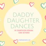 Champaign-Urbana Area Daddy-Daughter Dances