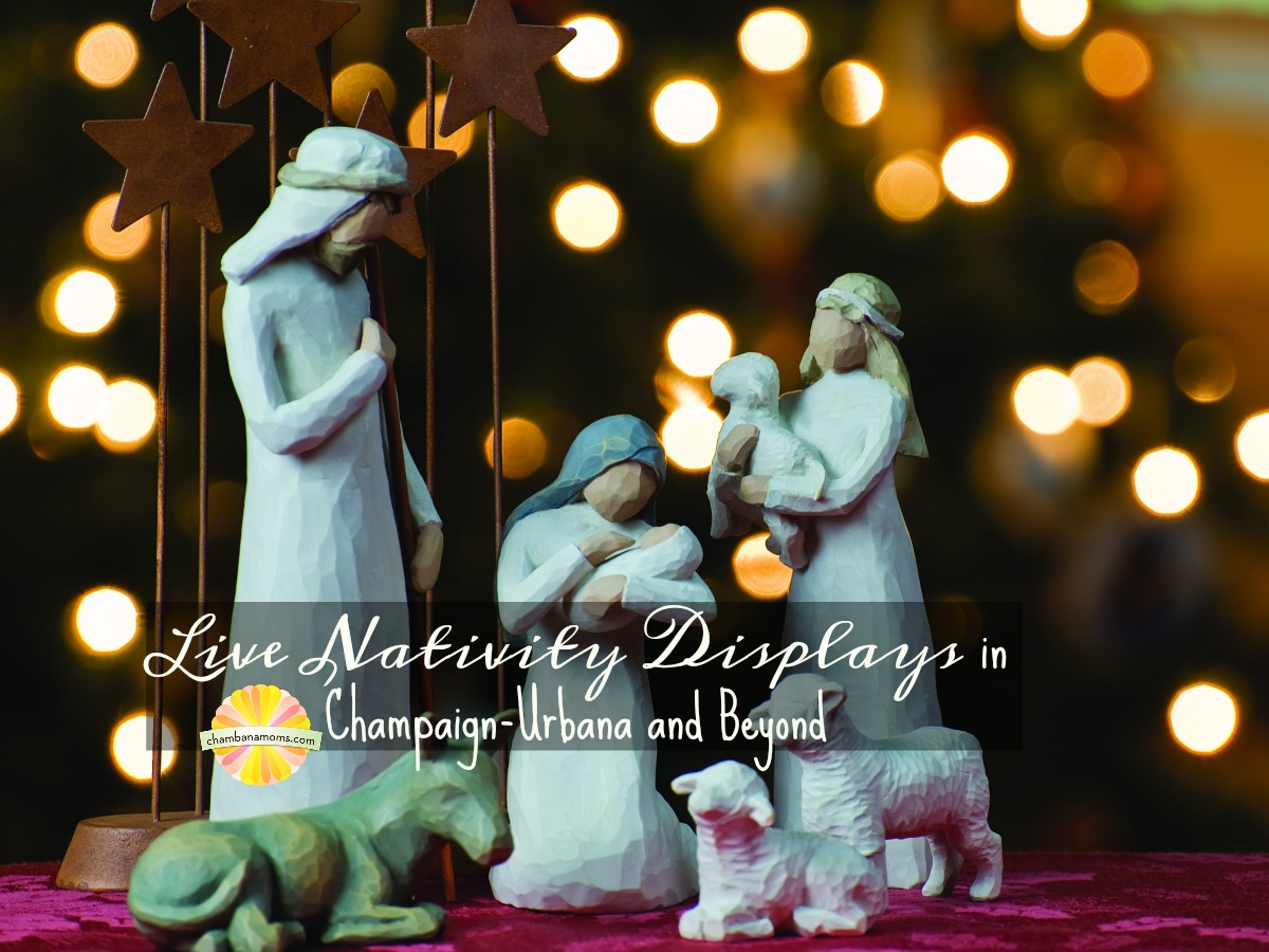 Celebrate Christmas in Champaign-Urbana Churches w/ Live Nativity Display on chambanamoms.com