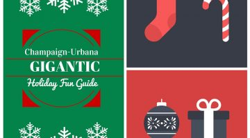 The Gigantic Champaign-Urbana Holiday Fun Guide