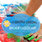 Seven Tips for Finding Backup Childcare
