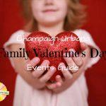 Champaign-Urbana Family Valentine's Day Events Guide