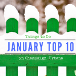 January Top 10 Picks for Champaign-Urbana Family Fun